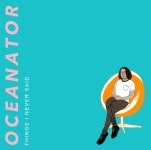 Oceanator - things i never said album artwork