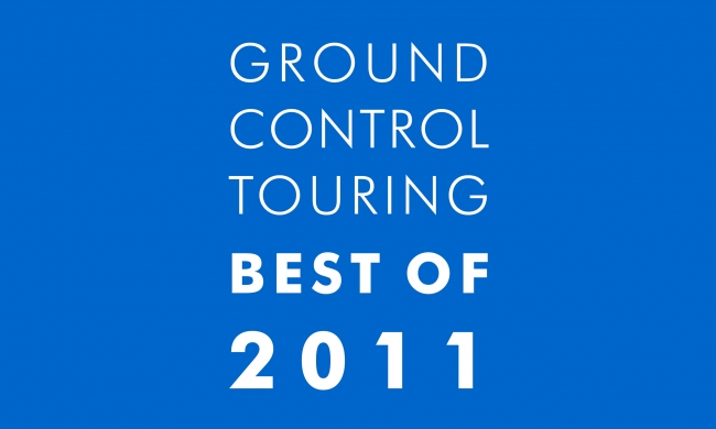 Ground Control Touring&#8217;s Best of 2011